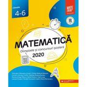 Matematică. Olimpiade şi concursuri şcolare 2020. Clasele 4-6 - Gabriela Bondoc