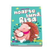 Noapte buna, Rita! Editie bilingva romana-engleza - Adina Lates