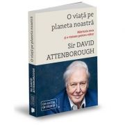 O viață pe planeta noastră - David Attenborough