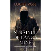 Strainul de langa mine - Louise Voss
