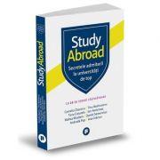 Study Abroad. Secretele admiterii la universități de top - Camelia Diaconu