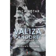 Valiza Pandorei. Editie bilingva: romana - engleza - Anca Rotar