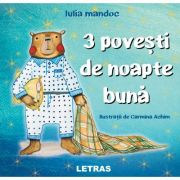 Trei povesti de noapte buna - Iulia Mandoc