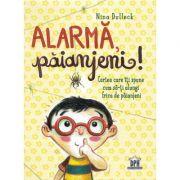 Alarma, paianjeni! - Nina Dulleck