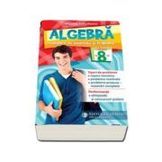 Algebra. Culegere de exercitii si probleme. Clasa a VIII-a - Nicolae Ivaschescu