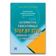 Alternativa educationala Step by Step - Horatiu Catalano, Ion Albulescu