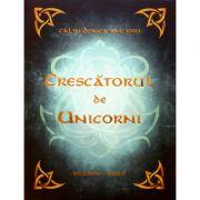 Crescătorul de Unicorni - Calin Donca Oncioiu