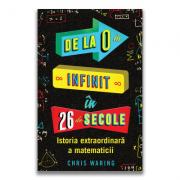 De la 0 la infinit in 26 de secole - Chris Waring