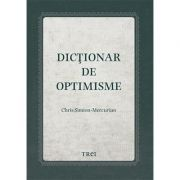 Dicționar de optimisme - Chris Simion