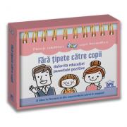 Fara tipete catre copii datorita educatiei parentale pozitive: Calendar - Anne Faujour