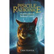 Pisicile Războinice, volumul 22. Semnul Lunii - Erin Hunter