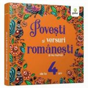 Povesti si versuri romanesti si nu numai pentru 4 ani