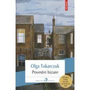 Povestiri bizare - Olga Tokarczuk