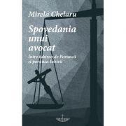 Spovedania unui avocat - Mirela Chelaru