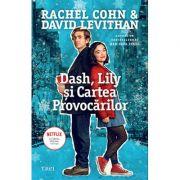 Dash, Lily şi Cartea Provocărilor - Rachel Cohn