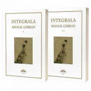 Integrala Khalil Gibran, 2 vol - Kahlil Gibran