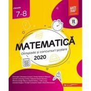 Matematică. Olimpiade şi concursuri şcolare 2020. Clasele 7-8 - Gabriela Bondoc