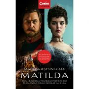MATILDA. Prim-balerina Teatrului Imperial Rus și amanta Țarului Nicolae al II-lea - Matilda Kșesinskaia