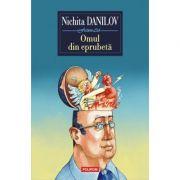 Omul din eprubetă - Nichita Danilov
