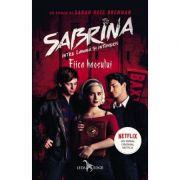 Fiica haosului. Seria Sabrina: Intre lumina si intuneric, vol. 2 - Sarah Rees Brennan