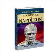 Secretele lui Napoleon - Pierre Branda