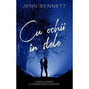Cu ochii in stele - Jenn Bennett