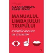 Manualul limbajului trupului - Allan Pease, Barbara Pease