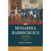 Monarhia Habsburgică (1848-1918), volumul 2. Popoarele Imperiului - Rudolf Graf