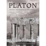 Platon, Opera integrală, volumul 1