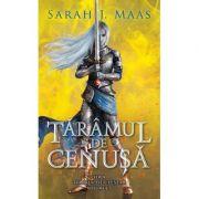 Taramul de cenusa. Seria Tronul de clestar, volumul 7 - Sarah J. Maas