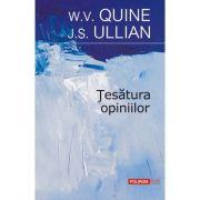 Tesătura opiniilor - W. V. Quine