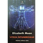 Viteza intunericului - Elizabeth Moon