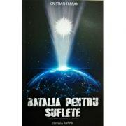 Batalia pentru suflete - Cristian Terran