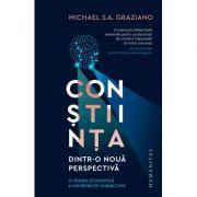 Conștiința dintr-o nouă perspectivă - Michael Graziano