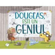 Douglas, ești un geniu! - Ged Adamson