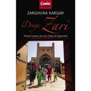 Dragă Zari. Povești nespuse ale unor femei din Afganistan - Zarghuna Kargar
