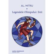 Legendele Olimpului. Zeii - Alexandru Mitru