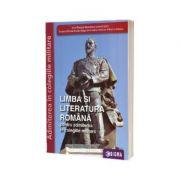 Limba si literatura romana pentru admiterea in colegiile militare, 2021 - Irina-Roxana Georgescu