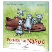 Prietenii lui Nasuc. O noapte in cort, volumul 3 - Cristina Elena Gheorghiu