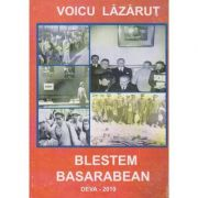 Blestem Basarabean - Lazarut Voicu