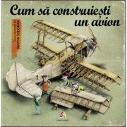 Cum să construiești un avion - Martin Sodomka