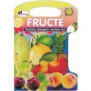 Fructe - Scriem, stergem, scriem iar!