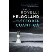 Cum să înțelegem teoria cuantică - Carlo Rovelli