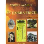 In umbra fricii - Lazarut Voicu