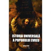 Istoria Universala a Poporului Evreu