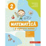 Matematică și explorarea mediului clasa a 2-a. Exerciții, probleme, jocuri, teste de evaluare - Daniela Berechet