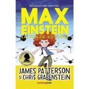 Max Einstein. Salvează viitorul - James Patterson