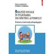 Abilități sociale în tulburarea din spectrul autismului - Cristina Costescu