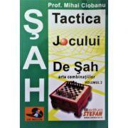 Tactica jocului de sah. Arta combinatiilor (CD inclus) vol. 2 - Mihai Ciobanu