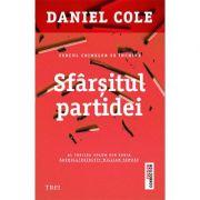 Sfârșitul partidei - Daniel Cole